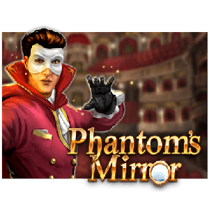 Phantom's Mirror Slot